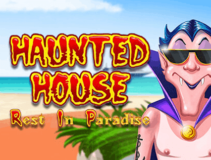 slot Haunted House rest in paradise gratis