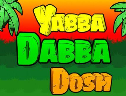 Slot machine Yabba Dabba Dosh Gratis