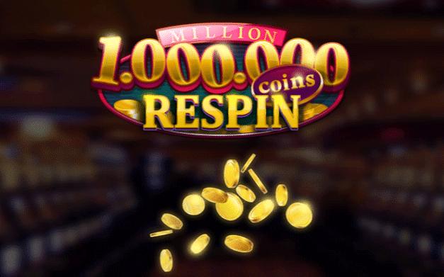 slot million coins respins gratis