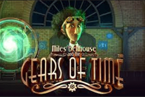 slot gratis miles bellhouse and the gears of time